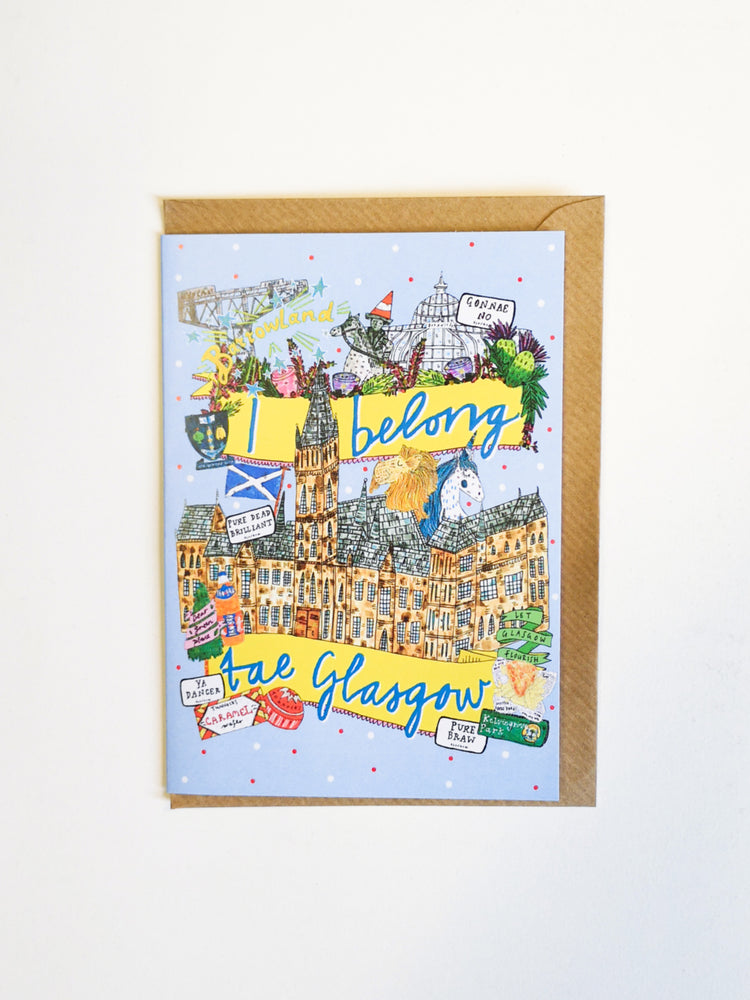 I Belong Tae Glasgow Card