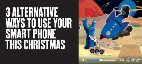 3 alternative ways to use your smart phone this Christmas