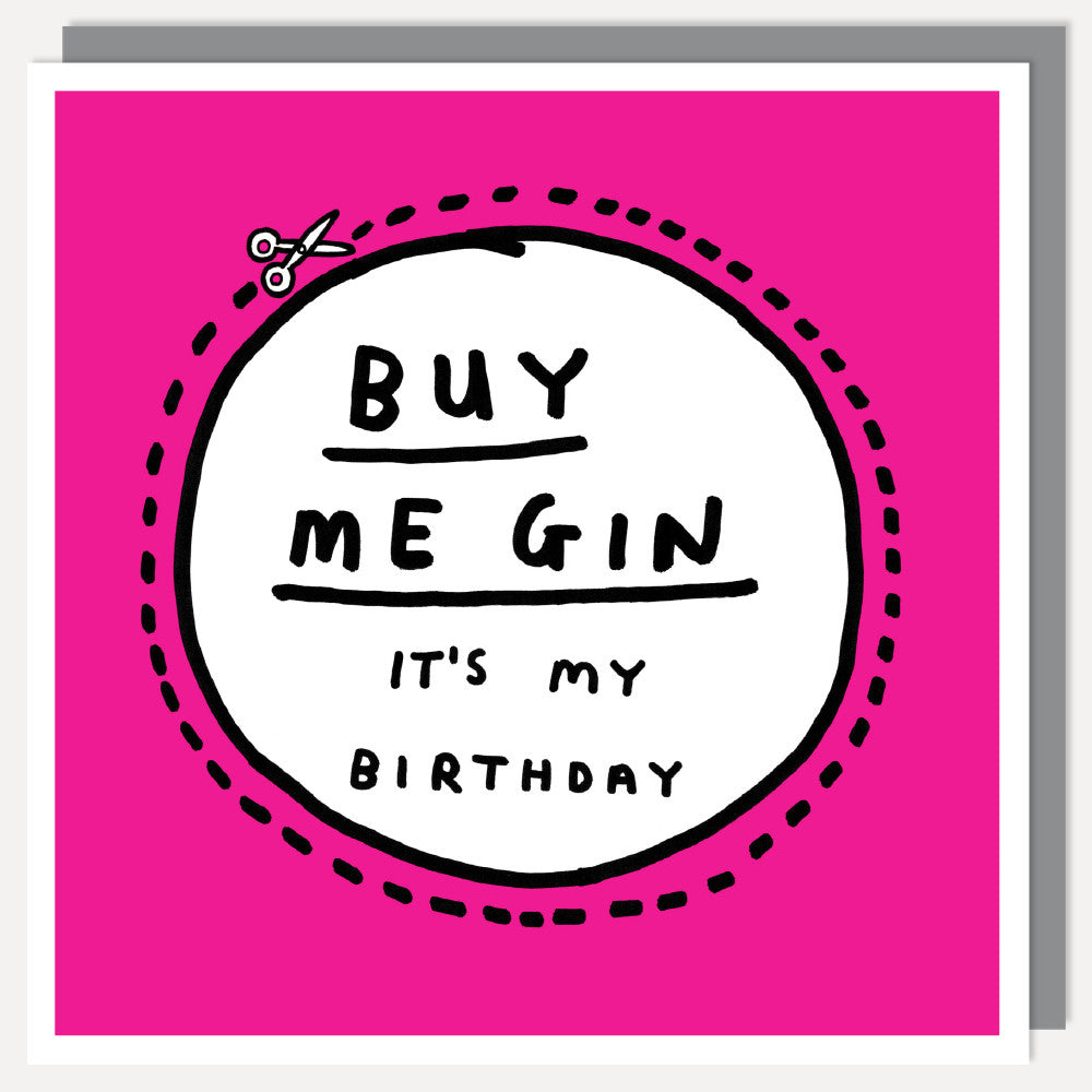 Buy Me Gin Its My Birthday Card