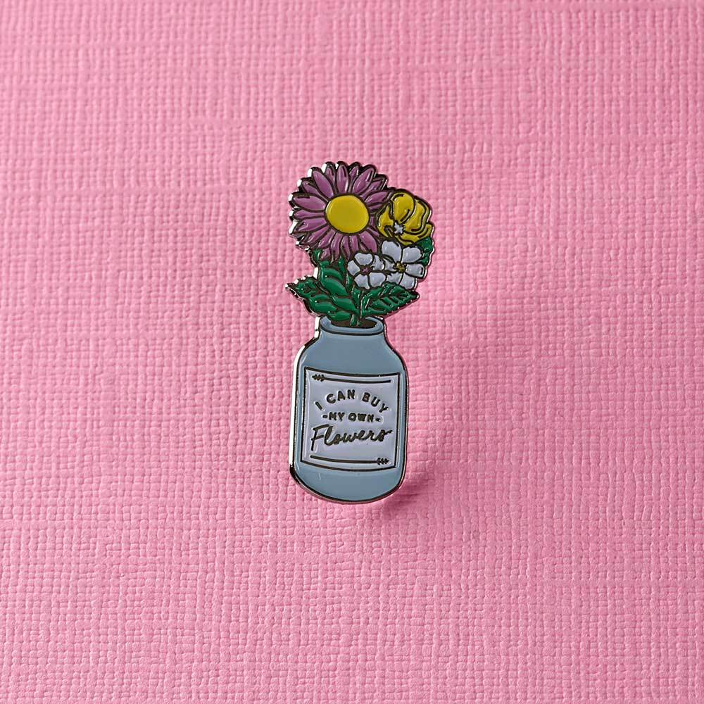 bb673099145 I Can Buy My Own Flowers Enamel Pin - BALTIC Shop