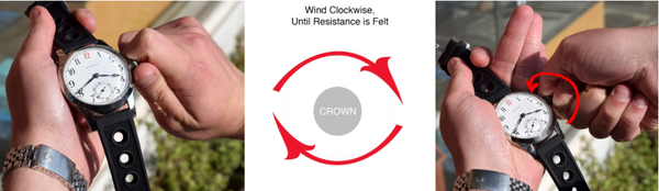 """Wind Clockwise, Until Complete Resistance is Felt. Do not fear """"overwinding"""", your watch is fully wound when it is no longer possible to turn the crown clockwise."""