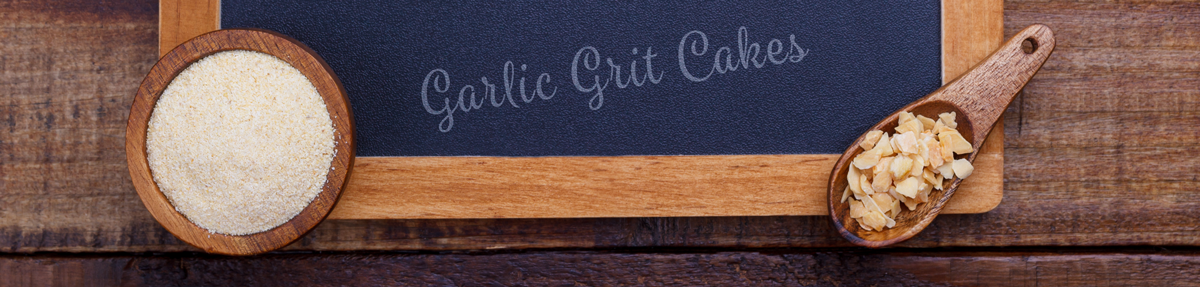 Recipe Garlic Grit Cakes