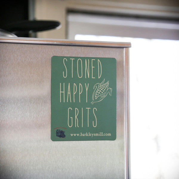 Stoned Happy Grits! Magnet