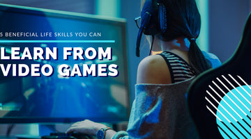 5 Beneficial Life Skills You Can Learn from Video Games