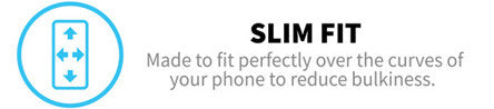 made to fit perfectly oner the curves of your phone to reduce bulkiness