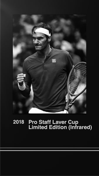 2018 | Pro Staff Laver Cup Limited Edition (Infrared)