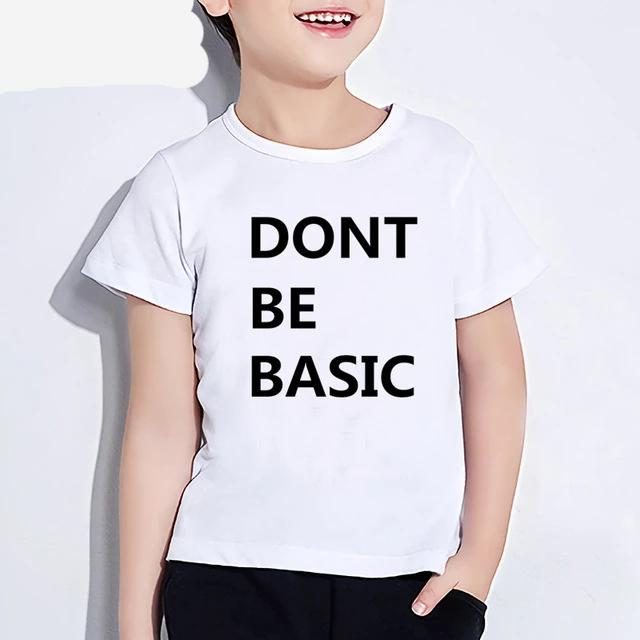 Don't Be Basic Tee