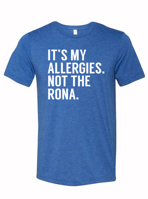 It's my allergies. Not the rona.