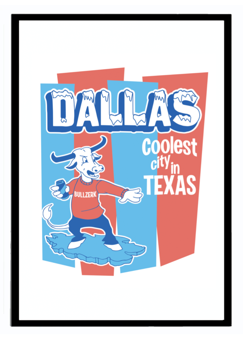 Dallas Cool Art Print