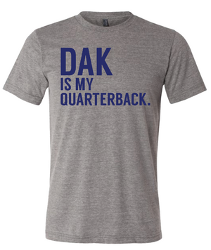 Dak is my quarteback.