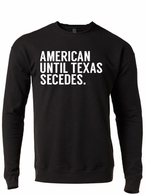 American until Texas secedes black shirt from Bullzerk in Dallas Texas