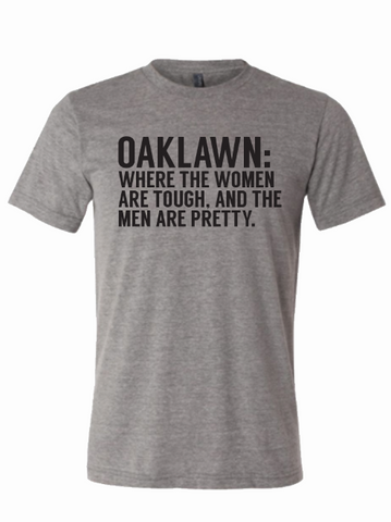 Oak Lawn: Where The Women Are Tough And The Men Are Pretty.