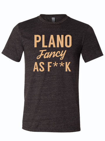 Plano Fancy As F**K