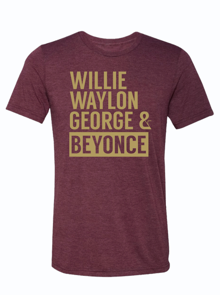 Willie Waylon George & Beyonce
