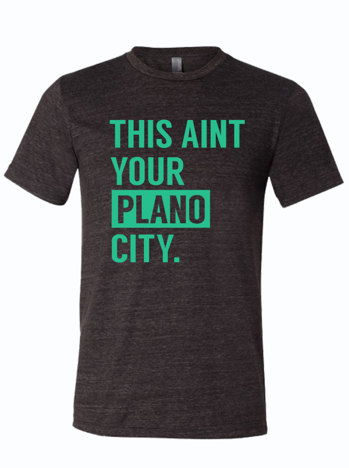 This Ain't Your Plano City
