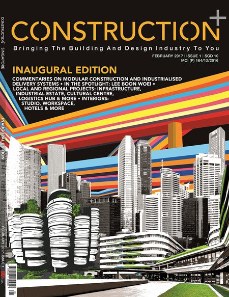 Construction+ Single Edition Singapore 2017/February