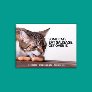 Eat Sausage - Deluxe Magnet