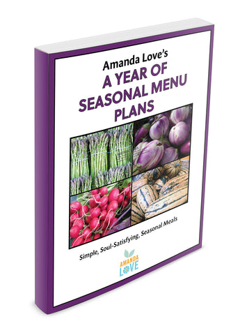A Year of Seasonal Menu Plans (Digital .PDF download)