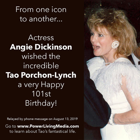 Angie Dickinson Wishes Tao Porchon-Lynch Happy 101st Birthday
