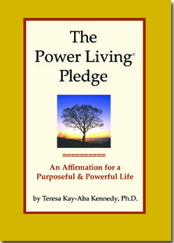 The Power Living Pledge: An Affirmation for a Purposeful & Powerful Life
