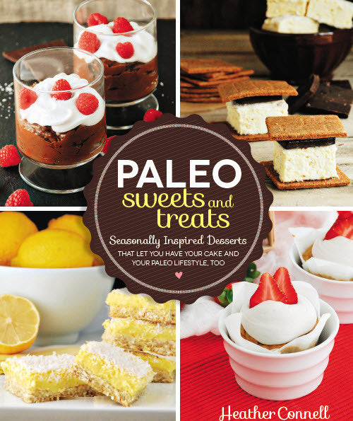 Paleo Sweets and Treats Recipe Book