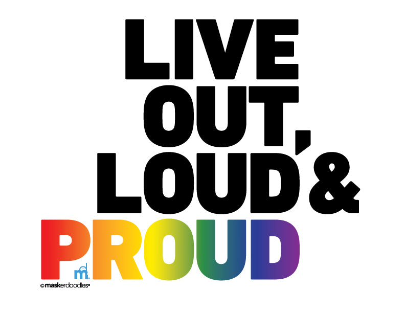PRIDE Live Out, Loud & Proud T-shirt