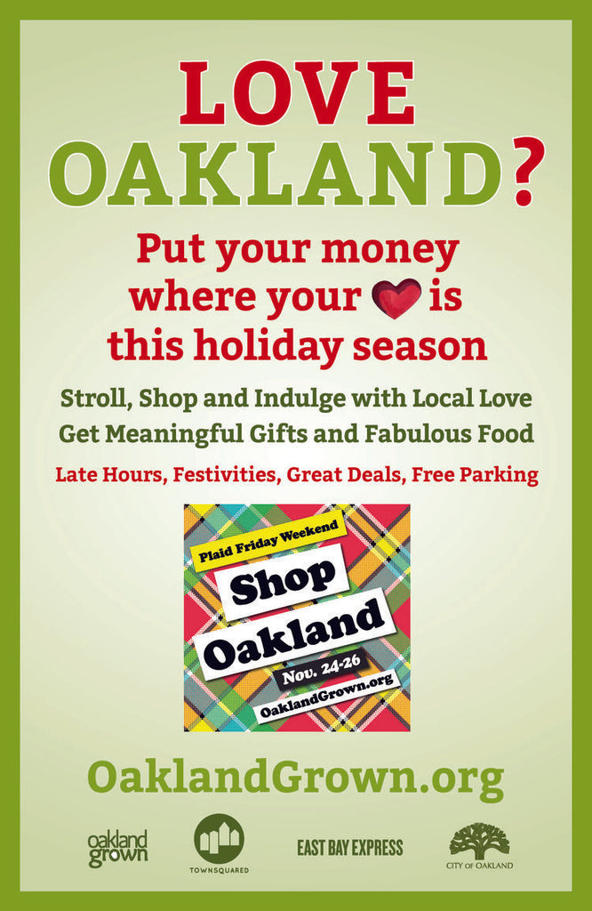 Shop Local, Oakland California