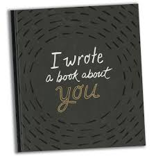 I Wrote a Book About You.