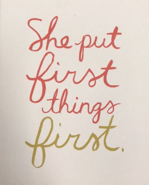 Card - She put First Things First