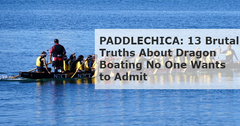 Paddlechica: 13 Brutal Truths About Dragon Boating No One Wants to Admit