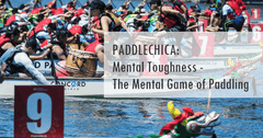 PADDLECHICA: Mental Toughness - The Mental Game of Paddling