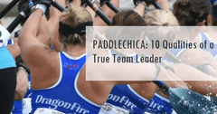 Paddlechica: 10 Qualities of a True Team Leader