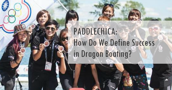How to Define Success in Dragon Boating?