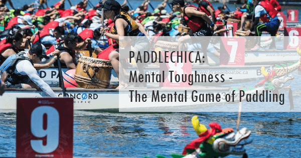 Mental Toughness - The Mental Game of Paddling