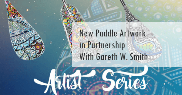 New Paddle Artwork in Partnership with Gareth W. Smith