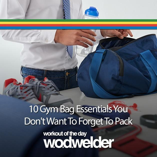 10 Gym Bag Essentials You Don't Want To Forget To Pack
