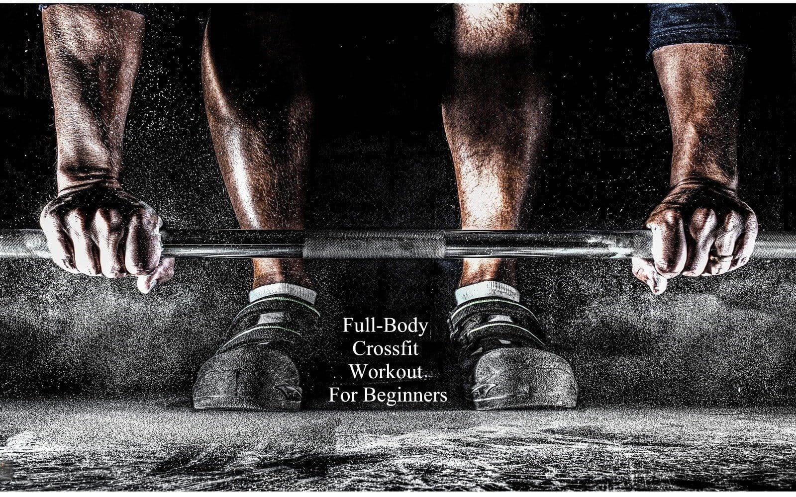 Full-Body Crossfit Workout For Beginners