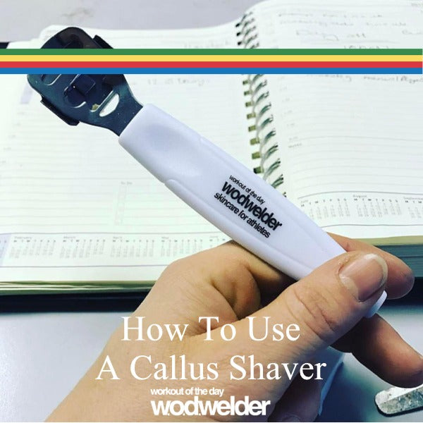 How To Use A Callus Shaver