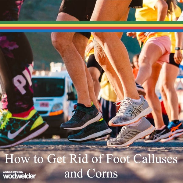 How to Get Rid of Foot Calluses and Corns