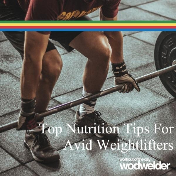 Nutrition tips for weightlifters