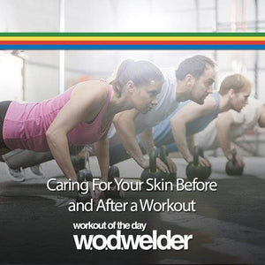Caring for your skin before and after a workout