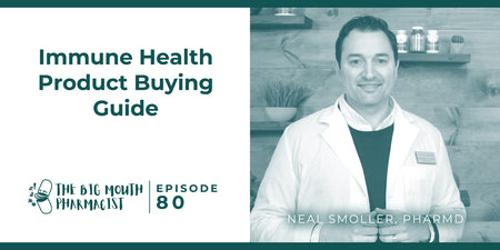 Immune Health Product Buying Guide