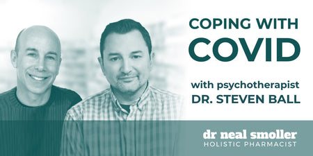 Webinar: Coping with COVID pt. 1 with Dr. Steven Ball
