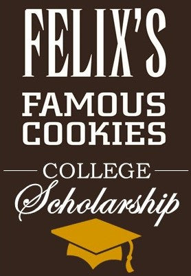 3rd Annual Felix's Cookies College Scholarship