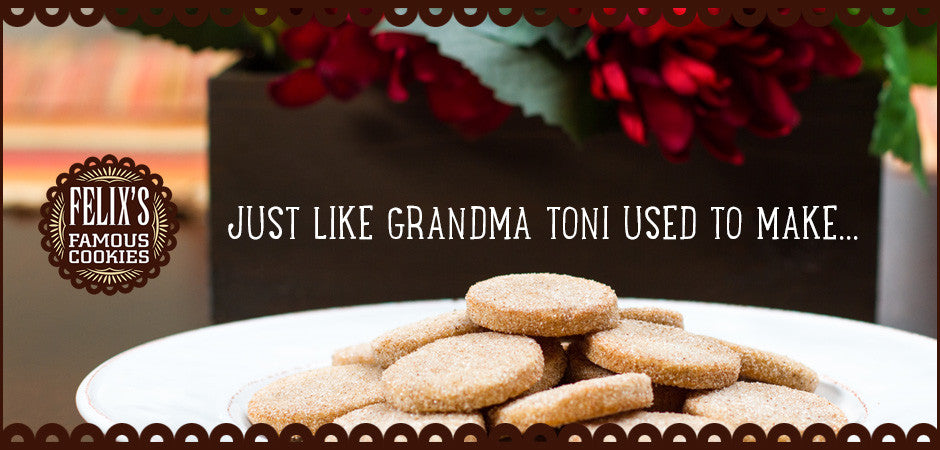 Just Like Grandma Toni Used to Make