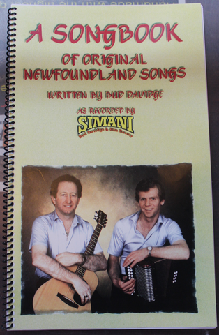 A Songbook of Original Newfoundland Songs by Bud Davidge