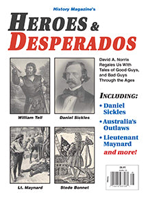 History Magazine's Heroes & Desperados - $7.50 for PDF & $8.95 for Print Edition