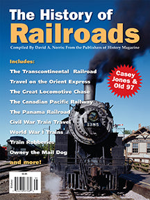 The History of Railroads - $8.50 for PDF & $9.95 for Print Edition