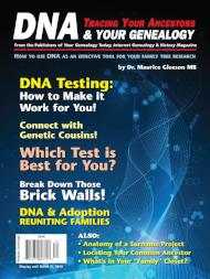 DNA & Your Genealogy - $8.50 for PDF & $9.95 for Print Edition