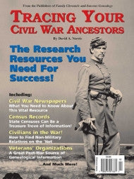 Tracing Your Civil War Ancestors - $8.50 for PDF & $9.95 for Print Edition